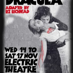 Dracula by Bram Stoker, adapted by Liz Lochhead
