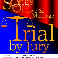 Songs of Love & Marriage and Trial By Jury