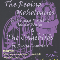 The CageBirds' and 'The Regina Monologues'