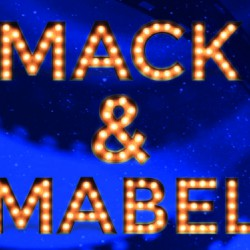 Mack and Mabel