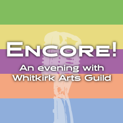 Encore! An evening with Whitkirk Arts Guild
